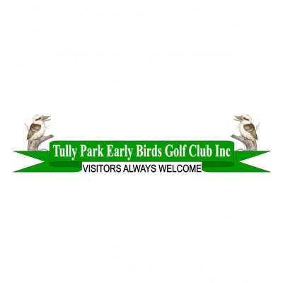 Tully Park Early Birds Golf Club Incorporated