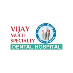 Vijay Multispeciality Dental Hospital