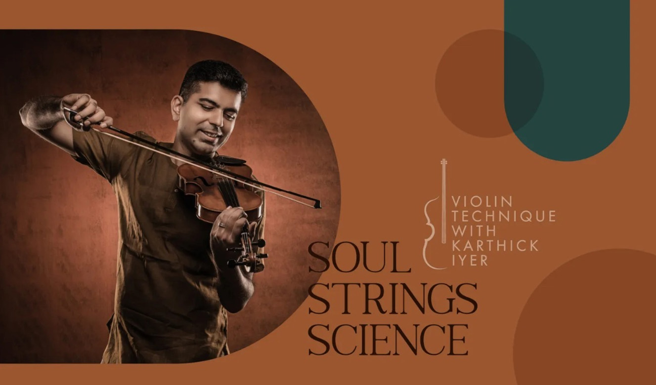 Violin Technique With Karthick Iyer